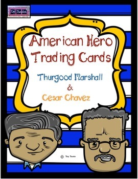 Thurgood Marshall & Cesar Chavez