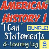 American History I Can Statement & Log Bundle! 10 units! I