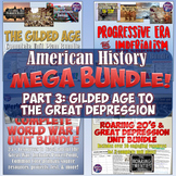American History Mega Unit Bundle Part 3 - Gilded Age to G