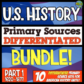 American History Primary Source GROWING Bundle! Differenti