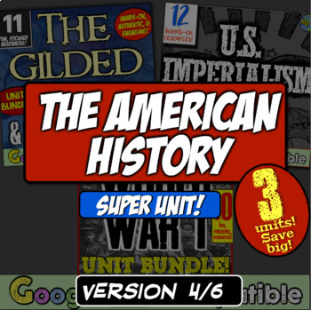 American History Super Unit - Version 4/4: (1877-1989) 4 U