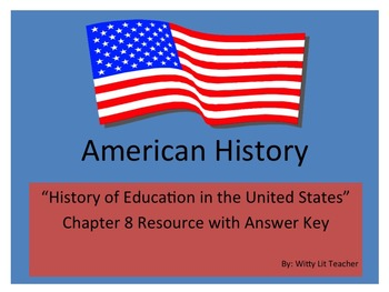 """American History Test """"History of Education in the United States"""""""