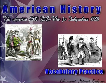 American History: The Americas 1200 B.C. - Independence 17