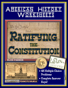 American History Worksheets -- Ratifying the Constitution