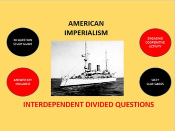 American Imperialism: Interdependent Divided Questions Activity