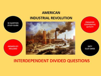 American Industrial Revolution: Interdependent Divided Que
