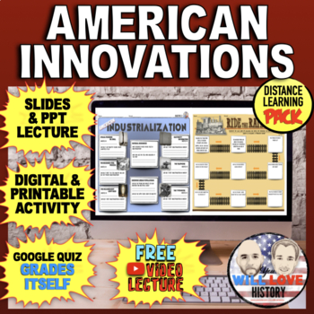 American Innovations: Inventions, Industrialization, and R