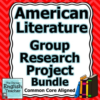American Literature CCSS aligned Group Research Project Bundle