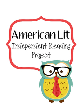 American Literature Independent Reading Project