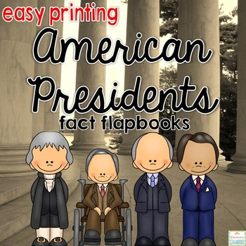 Presidents Flapbooks: Fact Writing, Organizers, Nonfiction