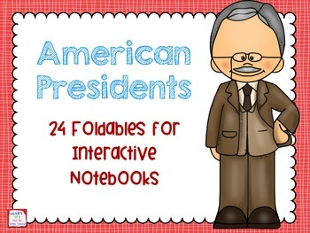 American Presidents Foldables for Interactive Notebooks