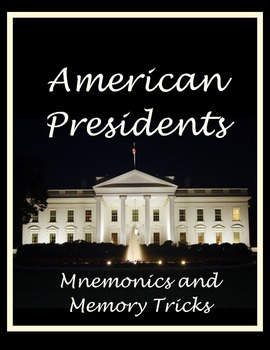 American Presidents - Mnemonics and Memory Tricks