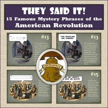 American Revolution - 15 Famous Mystery Phrases - Research