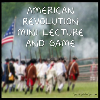 American Revolution Lecture and Game
