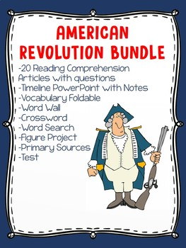 American Revolution Bundle- Reading Comprehensions, Projec