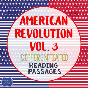 American Revolution Bundle Vol. 3 {Differentiated Reading