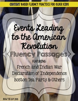 American Revolution Fluency Passages (Events Leading to the War)