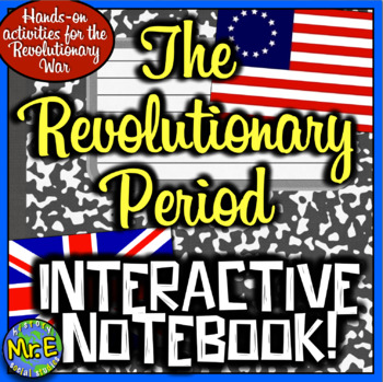 American Revolution Interactive Notebook! Engaging Resourc