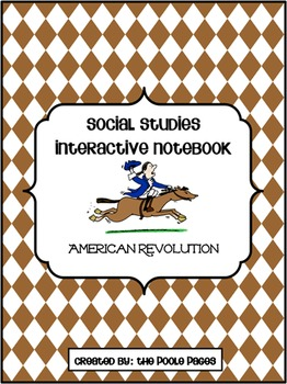 American Revolution Interactive Notebook and Instructional