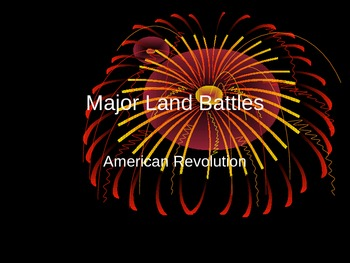 American Revolution Major Land Battles PowerPoint