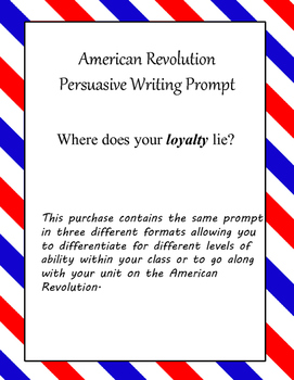American Revolution Persuasive Writing- Where does your lo