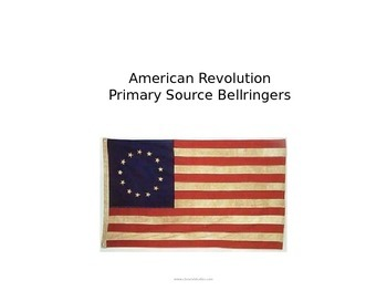 American Revolution Primary Source Bellringers