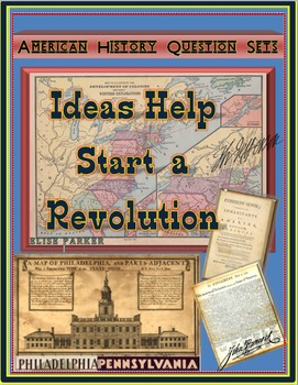 American Revolution Question Sets -- Ideas Help Start a Re