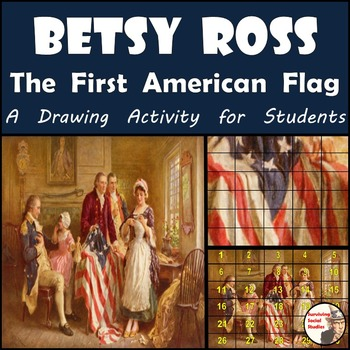 """American Revolution - Recreate """"Betsy Ross, 1777 - First A"""