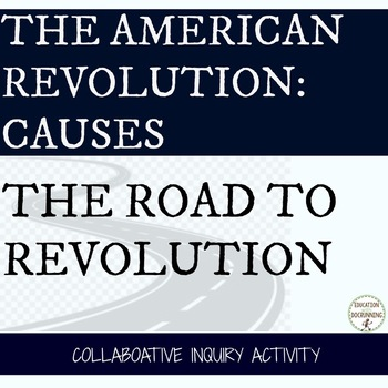 American Revolution Causes Collaborative Project on Americ