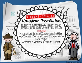 American Revolution Student Created Newspapers