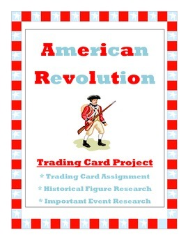 American Revolution Trading Card Project - Historical Figu