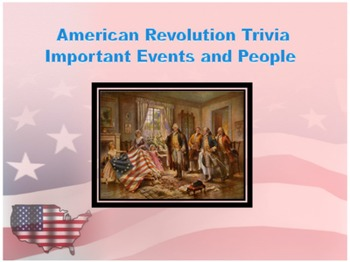 American Revolution Trivia-An Editable Powerpoint Review