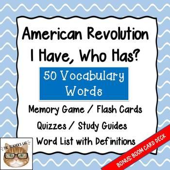 American Revolution - Vocabulary- I have, Who Has?, Memory