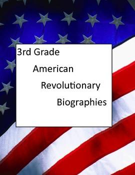 American Revolutionary Biographies (3rd grade)