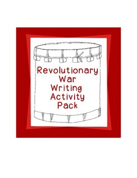 American Revolutionary War Activities Writing Prompts Hist