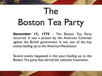 American Revolutionary War - The Boston Tea Party PowerPoint