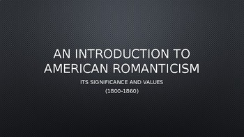 American Romanticism - an introduction