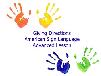 American Sign Language Giving directions Advanced Lesson