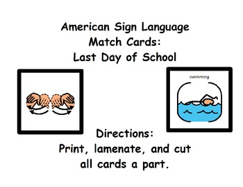 American Sign Language Match Cards: Last Day of School (Ge