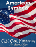 American Symbols Chit Chat Messages Close Reading Passages