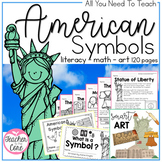 American Symbols- Informational Reading and More to Suppor