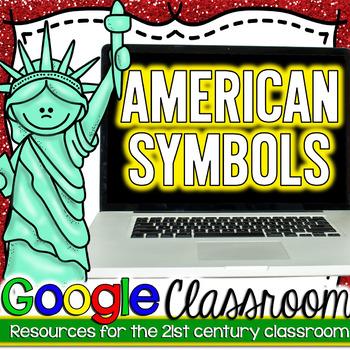 American Symbols Google Classroom Assignment