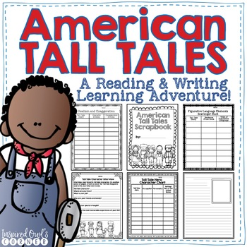 Tall Tales {A Reading and Writing Learning Adventure!}