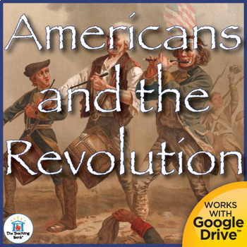 Americans and the Revolution Interactive Notebook