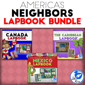 America's Neighbors Lapbook Bundle: Canada, Mexico, and th