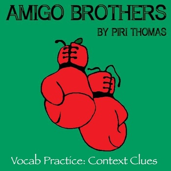 """Amigo Brothers"" by Piri Thomas - Vocabulary Practice: Con"