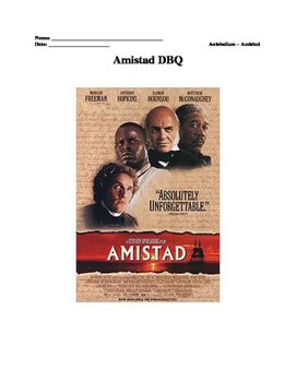 Amistad Document Based Question (DBQ)