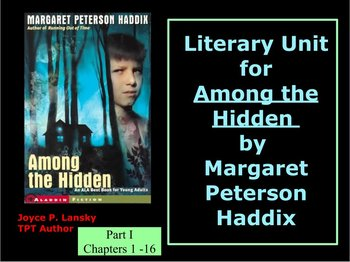 Among the Hidden Literature Unit for Chapters 1-16