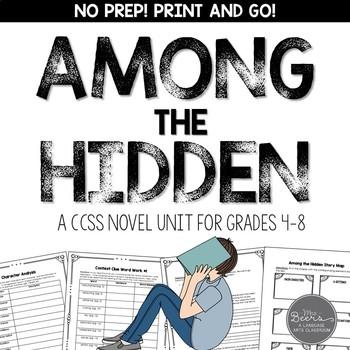 Among the Hidden Novel Unit for Grades 4-8 CCSS Aligned