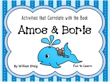 Amos & Boris ~ 53 pages of Common Core Activities